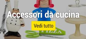 Accessori e utensili da cucina